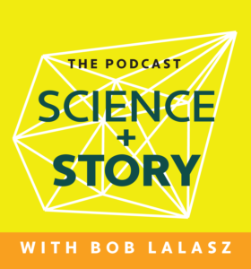 Science + Story Podcast Cover